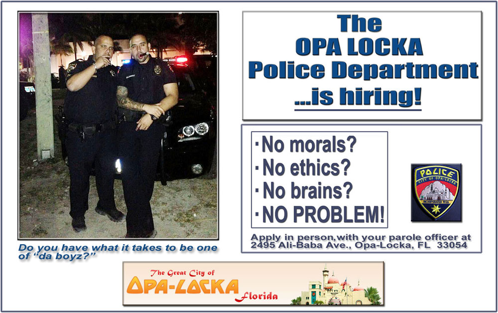 Opa Locka Police Opa-locka Wants You